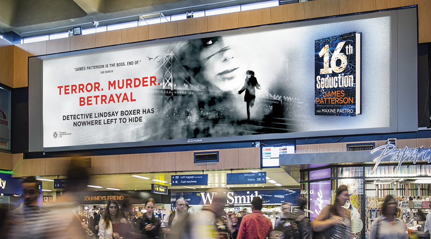 James Patterson Outdoor Advertising Ooh 16Th Seduction Penguin Random House Underground Tube Advertising 02